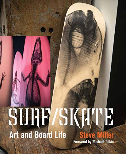 Surf/Skate: Art and Board Life