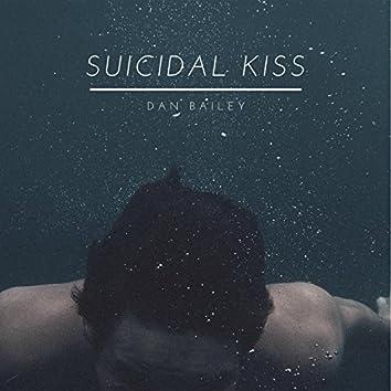 Suicidal Kiss