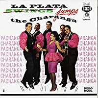 La Plata Jumps the Charanga