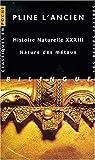 Histoire naturelle - Nature des métaux, livre XXXIII