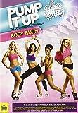 Pump It Up Body Burn - The Ultimate Dance [Reino Unido] [DVD]