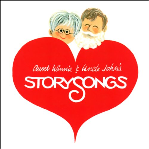 Aunt Winnie and Uncle John's Storysongs audiobook cover art