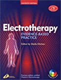 Electrotherapy: Evidence-Based Practice (Physiotherapy Essentials)...