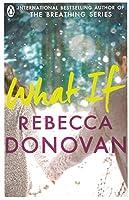 What If by REBECCA DONOVAN(1905-07-07)