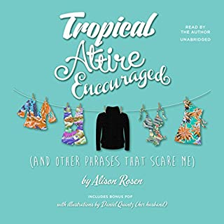 Tropical Attire Encouraged (and Other Phrases That Scare Me) audiobook cover art