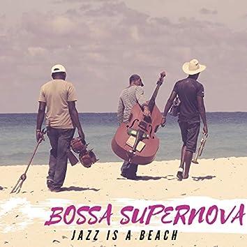 Jazz Is a Beach