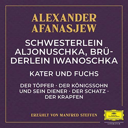 Schwesterlein Aljonuschka, Brüderlein Iwanoschka / Kater und Fuchs / Der Töpfer u.a. Titelbild