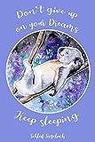 Schlaf Tagebuch: Koala Notizbuch I Tipps zum besser einschlafen I Gedanken Journal für Schlaflose I Träume & Eindrücke Dokumentieren I Achtsamkeit I ... und Probleme beim Einschlafen.