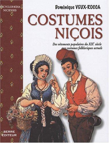 Costumes niçois : Des vêtements populaires du XIXe siècle aux costumes folkloriques actuels