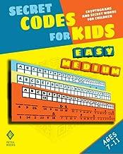 Secret Codes for Kids: Cryptograms and Secret Words for Children
