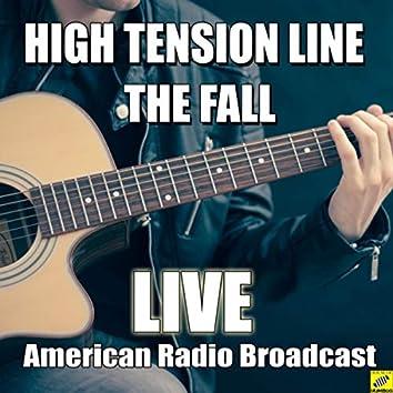High Tension Line (Live)