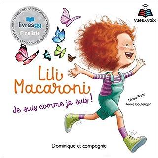 Couverture de Lili Macaroni: je suis comme je suis!