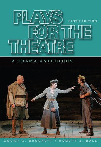 Plays for the Theatre (Wadsworth Series in Theatre)