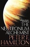 The Neutronium Alchemist (The Night's Dawn trilogy)