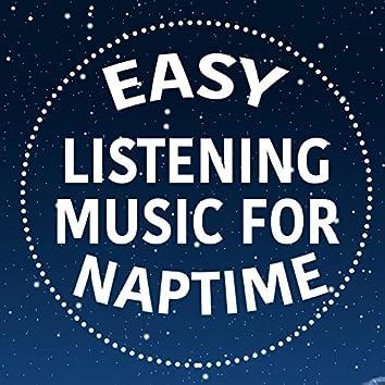 Easy Listening Music for Naptime