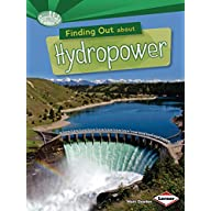 Finding Out about Hydropower (Searchlight Books ™ ― What Are Energy Sources?)
