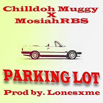 Parkin Lott (feat. MosiahRBS)