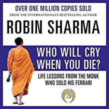 Who Will Cry When You Die? Lib/E