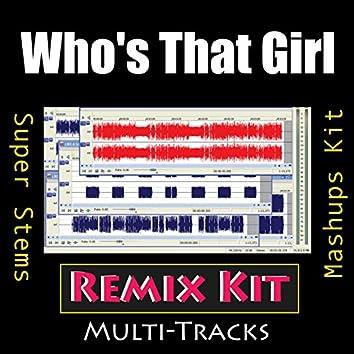 Who's That Girl (Remix Kit)