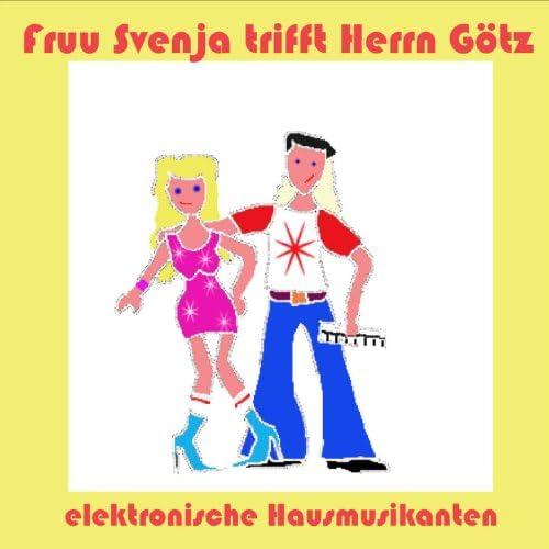 Fruu Svenja trifft Herrn Götz