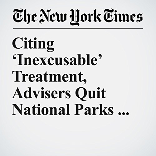 Citing 'Inexcusable' Treatment, Advisers Quit National Parks Panel copertina
