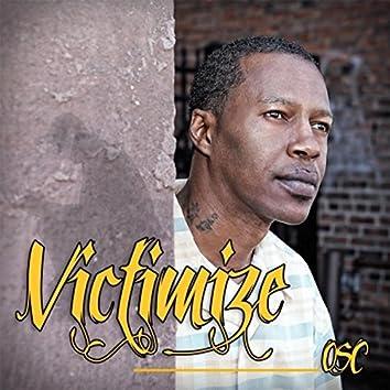 Victimize