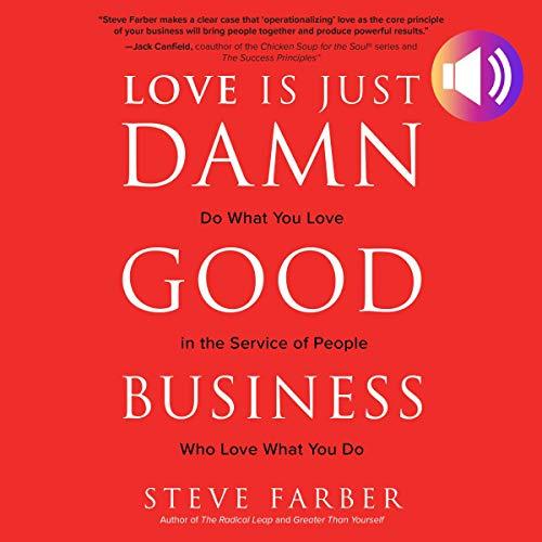 Love Is Just Damn Good Business audiobook cover art