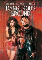 Dangerous Ground [DVD]