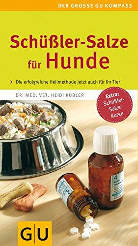 Kübler, Heide:<br>Schüßler-Salze für Hunde