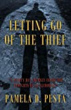 Letting Go of the Thief: 'A Ninety Day Journey Inside the Thoughts of an Alcoholic.'