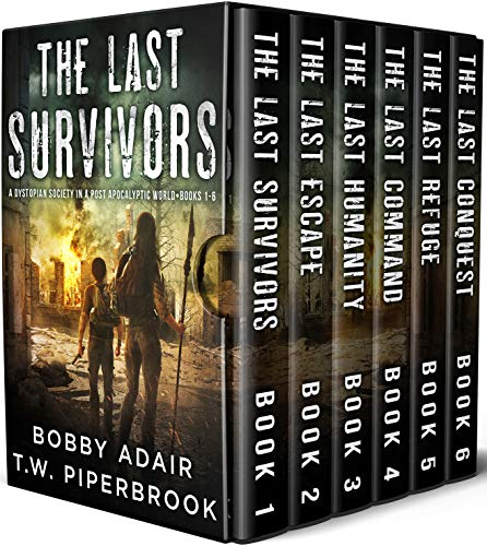 The Last Survivors Box Set: The Complete Post Apocalyptic Series (Books 1-6) by [Bobby Adair, T.W. Piperbrook]
