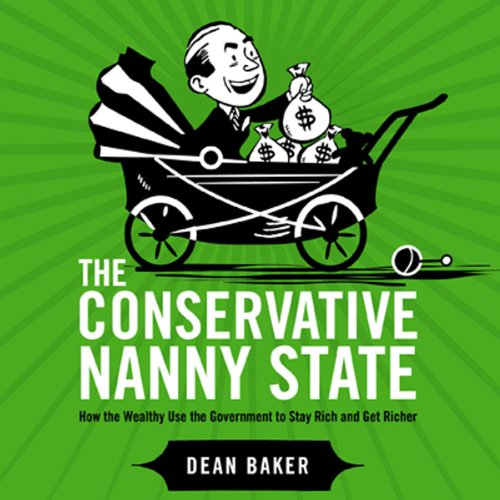 The Conservative Nanny State audiobook cover art