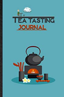 Tea Tasting Journal. Personal Log Book To Track & Record: Travel Size Useful Tool To Rate And Review All The Tea Types & F...