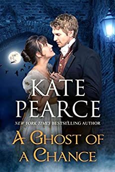 A Ghost of a Chance by [Kate Pearce]