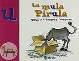 La mula Pirula: Juega con la u (Castellano - A Partir De 3 Años - Libros Didácticos - El Zoo De Las Letras)