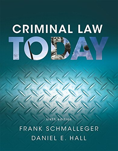 Compare Textbook Prices for Criminal Law Today  Revel 6 Edition ISBN 9780134163734 by Schmalleger, Frank,Hall, Daniel E.