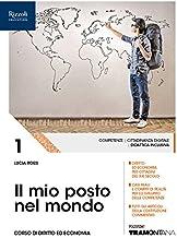 Permalink to Il mio posto nel mondo. (Adozione tipo B). Per le Scuole superiori. Con ebook. Con espansione online: 1 PDF