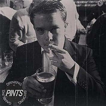 Drinking. Smoking. Gambling