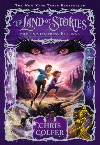 The Enchantress Returns (The Land of Stories (2))