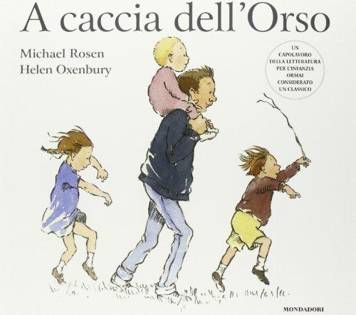 A caccia dell'Orso by Helen Oxenbury (2013-02-01)