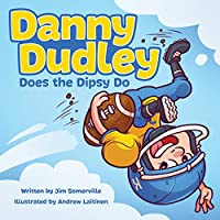 Danny Dudley Does the Dipsy Do