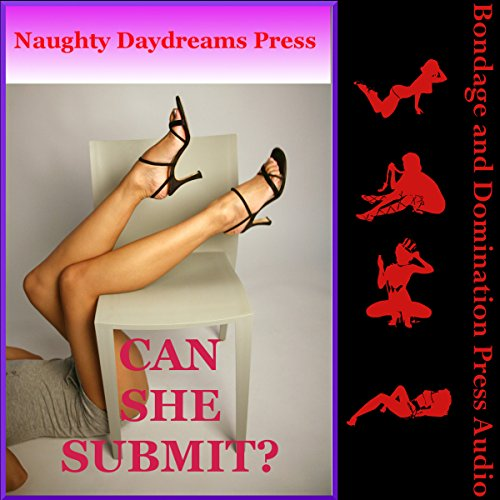 Can She Submit?     Five Domination and Submission Erotica Stories              By:                                                                                                                                 Marla Minx,                                                                                        Tanya Hoady,                                                                                        Hannah Greene,                   and others                          Narrated by:                                                                                                                                 Cameron O'Malley                      Length: 1 hr and 45 mins     1 rating     Overall 3.0