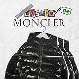 Casaco da Moncler [Explicit]