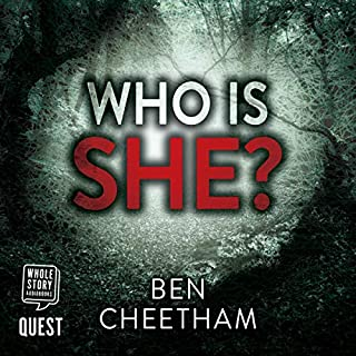 Who Is She?     Jack Anderson, Book 2              By:                                                                                                                                 Ben Cheetham                               Narrated by:                                                                                                                                 Rosie Akerman                      Length: 8 hrs and 38 mins     Not rated yet     Overall 0.0