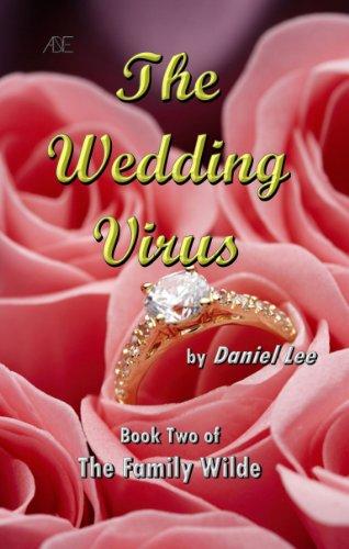The Wedding Virus (The Family Wilde Book 2) (English Edition) eBook: Lee, Daniel: Amazon.es: Tienda Kindle