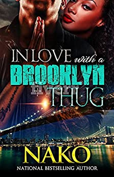 In Love With A Brooklyn Thug by [Nako]