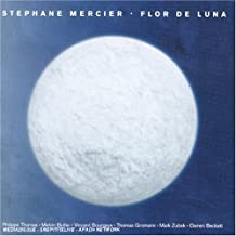 Flor de Luna by Stephane Mercier (2004-11-16)