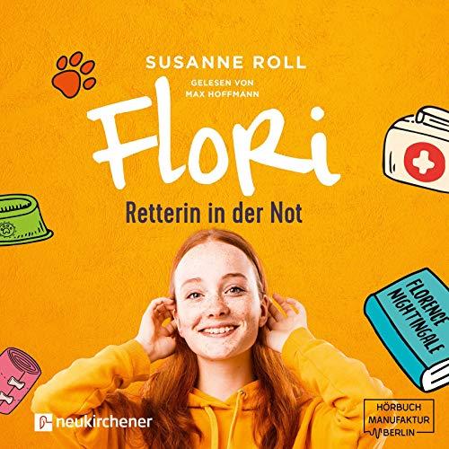 Flori - Retterin in der Not Titelbild