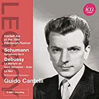 Legacy: Guido Cantelli Conducts Schumann & Debussy
