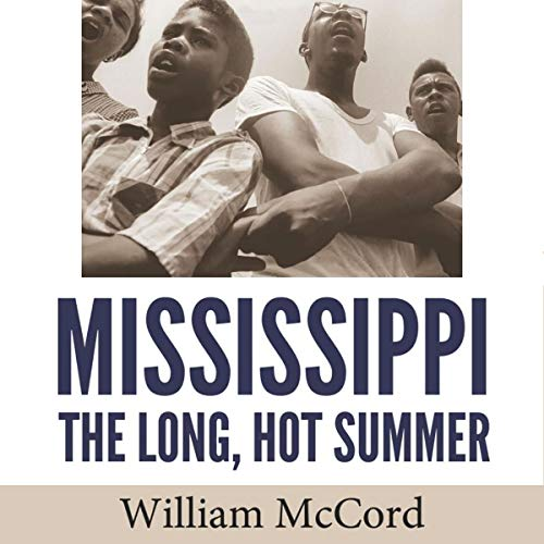 Mississippi: The Long, Hot Summer audiobook cover art